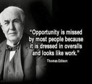 Opportunity-is-missed-by-most Edison